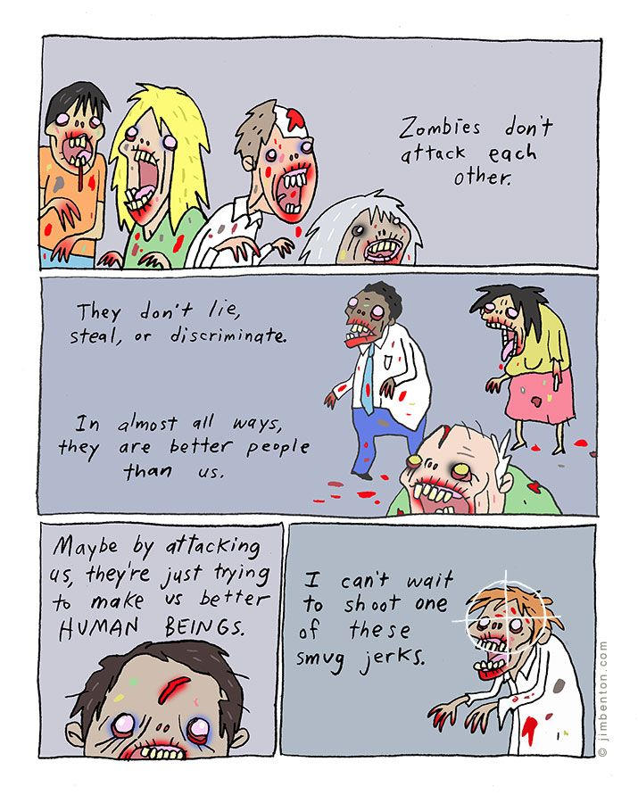 Humans vs zombies cartoon by Jim Benton | All you zombies think you're better than us humans