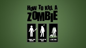 How to kill a zombie wallpaper
