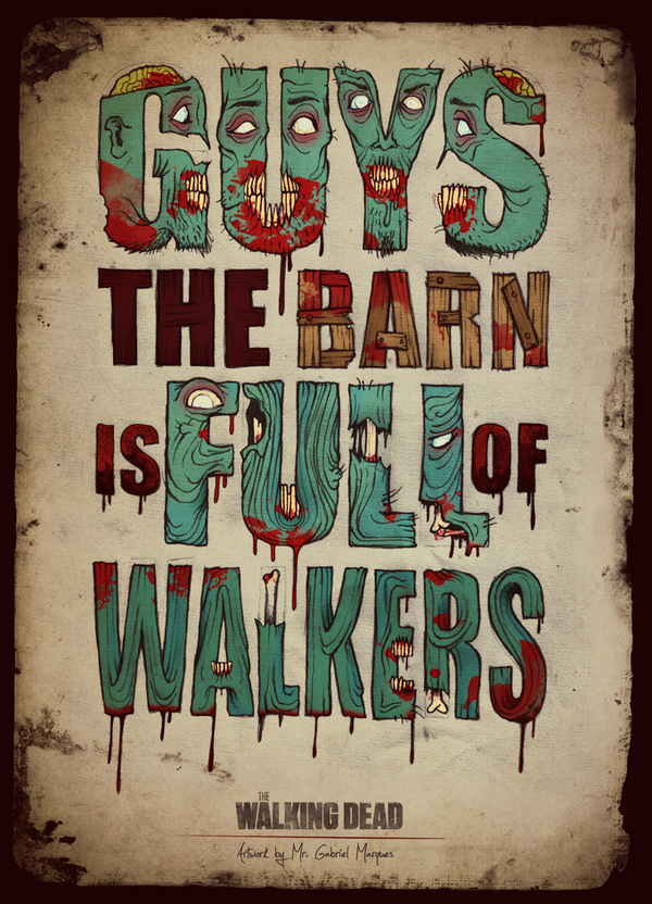 Guys, the Barn is full of zombies - The Walking Dead Marques Art